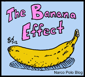 The Banana Effect