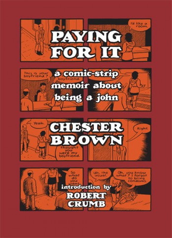 Chester Brown, Paying For It